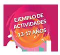 Ejemplo de actividades 13-17 años