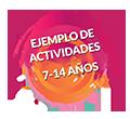 Ejemplo de actividades 7-14 años